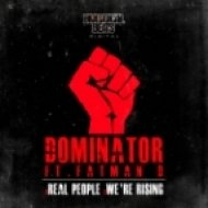 Dominator - Real People (feat. Fatman D)