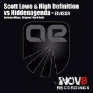 Scott Lowe & High Definition vs Hiddenagenda  - Eivissa  (Original Mix)