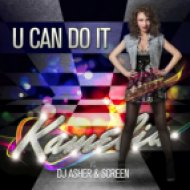 Kamelia vs. Dj Asher & ScreeN - U Can Do It  (Dj Kovalev Mash-Up)