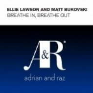 Matt Bukovski & Ellie Lawson - Breathe In Breathe Out  (Uplifting Dub)