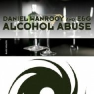Daniel Wanrooy vs. E&G - Alcohol Abuse (Original Mix)
