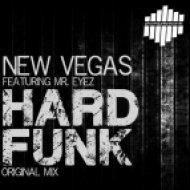 Mr. Eyez, New Vegas - Hard Funk (Original Mix)