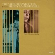 The Vibes Organization, Mr. Shy, Maggie Smile - Here Comes Again (Allovers Balearic Dub)