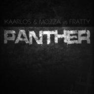Fratty, Mozza, Kaarlos - Panther (Extended Mix)