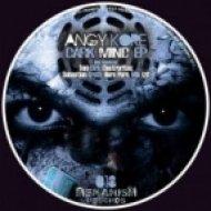 AnGy KoRe - Dark Mind (Electrorites Remix)