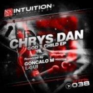 Chrys Dan - Gods Child (Goncalo M Remix)