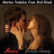 Marius Nedelcu Feat. Red Head - Rain (Acoustic Version)