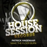 Patrick Hagenaar - Make The Floor Burn (DJ Sign, Manuel Voltera Remix)