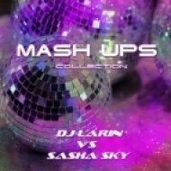 My Digital Enemy vs. DJ Max Maikon & Christel - Я Лечу (DJ LARIN & DJ SASHA SKY Mash-Up)