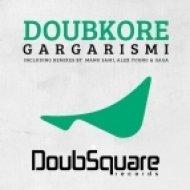Doubkore - Gargarismi  (Manu Sami Remix)