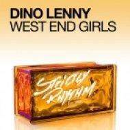 Dino Lenny - West End Girls (Original Mix)