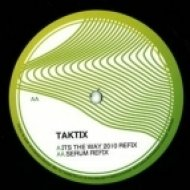 Taktix - Its The Way (2010 Refix)