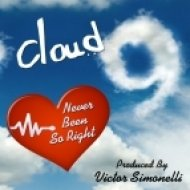 Cloud 9 - Never Been So Right  (Victor Simonelli Extended Club Mix)
