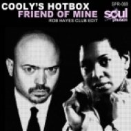 Cooly\'s Hotbox - Friend Of Mine  (Rob Hayes Club Edit)