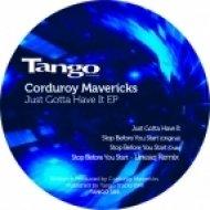 Corduroy Mavericks - Stop Before You Start (Andrew Lozano Refresh Remix)