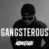 BORGEOUS - Gangsterous  (Original Mix)