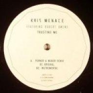 Kris Menace Feat. Robert Owens - Trusting Me (Eight & Eighteen Remix aka Daneel)