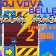 Dj Vova Beller - Mega Mash 2 (Compilation Mix 2013)