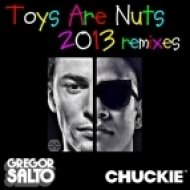 Gregor Salto & Chuckie - Toys Are Nuts 2013 (Tommie Sunshine & Disco Fries Remix)