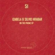 Izabela & Silvio Hrabar - On The Phone ()
