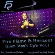 Dj Vini vs. Hide & Seek - Devochki Tancuyut  (Fire Flame & Horisont Glam Mash-Up )