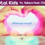 Brutal Kids vs. Takers Feat. Chipper - Alive (Dj Maxim Sorokin Mash-Up Version)
