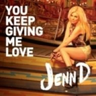Jenn D - You Keep Giving Me Love (Supasound Extended Remix)