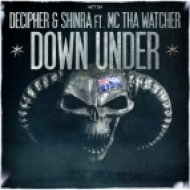 Decipher & Shinra Ft. Tha Watcher - Down Under (MOH Australia Anthem)