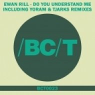 Ewan Rill - Do You Understand Me (Yoram Remix)