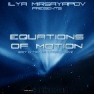 Ilya Mirsayapov - Equations of Motion 008 ()