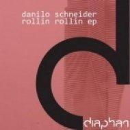 Danilo Schneider - Rollin Rollin (Original Mix)