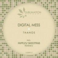 Digital Mess - Thanos (Fapples Nu Remix)