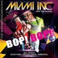 Van Snyder, Miami Inc. - Bob! Bop! (Sean Finn Remix)