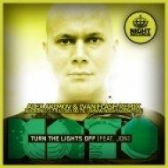 Kato feat. Jon - Turn The Lights Off  (Alex Akimov & Ivan Flash Remix)