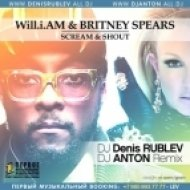 Will.I.Am feat. Britney Spears - Scream & Shout (DJ Denis Rublev & DJ Anton Remix)