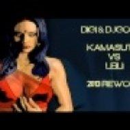 DiGi & DjGogos - Kamasutra vs. Leili (2013 Extended Rework)