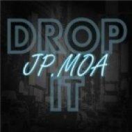 Jp.Moa - Drop It (Original Mix)