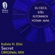 Kafele feat. Eliki - Secret (Yotam Avni)