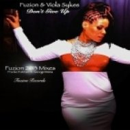 Fuzion & Viola Sykes - Don\'t Give Up (Fuzion 2013 Vocal Mix)