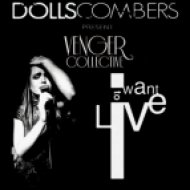 Dolls Combers Present Venger Collective - I Want To Live (Kolya Smart Soulful Remix)