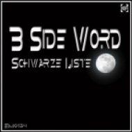 Schvarze Liste - B Side Word (Original Mix)