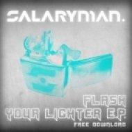 Salaryman - Flash Your Lighter ()