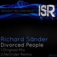 Richard Sander - Divorced People (ReOrder Remix)