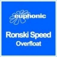 Ronski Speed - Overfloat (Sun Decade Mix)