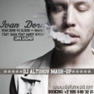 Ivan Dorn vs Slider & Magnit feat. Dada & Sandy Rivera - Lova Lollipop (DJ Altuhov Mashup)