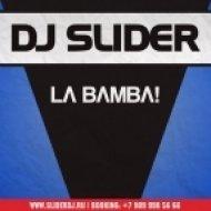 DJ Slider - La Bamba! (Club Mix)