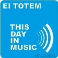 El Totem - This Day In Music ()