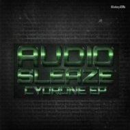 Genetix, Audio Sleaze - Cydrone (Original Mix)