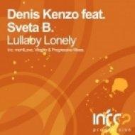 Denis Kenzo feat. Sveta B. - Lullaby Lonely  (Progressive Mix)