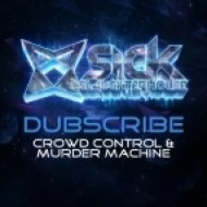 Dubscribe - Crowd Control  (Original Mix)